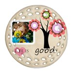 life is good - Round Filigree Ornament (Two Sides)