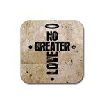No Greater Love Coaster - Rubber Square Coaster (4 pack)