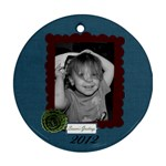 I Believe ornament 4 - Round Ornament (Two Sides)