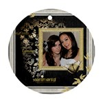 L amour  2 single sided ornament - Ornament (Round)