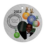 Grandfather 2012 Christmas Ornament - Round Ornament (Two Sides)