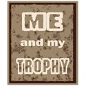 me and my trophy tag