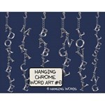 Hanging Chrome Word Art #6