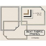 Bent Fabric Frames