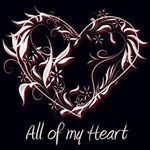 Valentine - All of my Heart