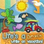 Life s a Beach, While on Vacation!