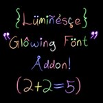 Luminesce - Glowing Font Addon