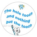 the hole tooth light blue