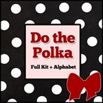 Do the Polka -- Black, White, Red Kit + Alphabet