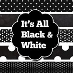 It s All Black & White